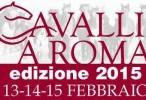 Cavalli a Roma: arriva l'edizione 2015